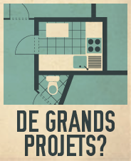 Nos formations brico - De grands projets